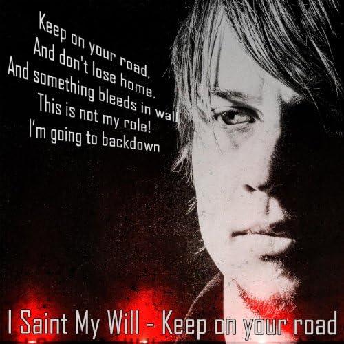 I Saint My Will