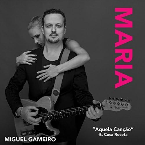 Miguel Gameiro feat. Cuca Roseta