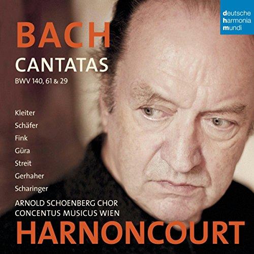 Bach: Cantatas Bwv 140, 61 & 29