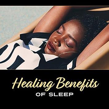 Healing Benefits of Sleep