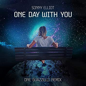 One Day With You (Remix)