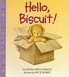 Hello, Biscuit!
