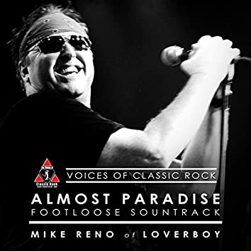 """A Double Decade Of Hits """"Almost Paradise"""" Ft. Mike Reno of Loverboy"""