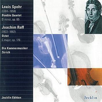 Ludwig Spohr: Double Quartet No. 1, Op. 65 - Joachim Raff: Octet, Op. 176
