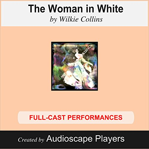 The Woman in White (Dramatized)                   By:                                                                                                                                 Wilkie Collins,                                                                                        J.A. Mears (adaption)                               Narrated by:                                                                                                                                 Audioscape Players                      Length: 2 hrs and 6 mins     2 ratings     Overall 5.0