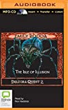 Isle of Illusion, The (Deltora Shadowlands Series)