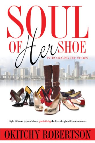 Soul Of Her Shoe (Introducing the Shoes