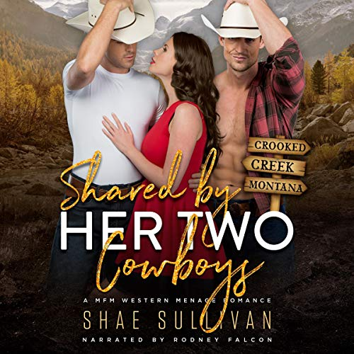 Shared by Her Two Cowboys Audiobook By Shae Sullivan cover art
