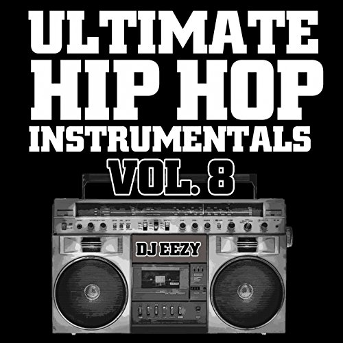 Ultimate Hip Hop Instrumentals, Vol. 8
