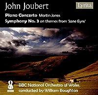 John Joubert: Piano Concerto / Symphony No. 3