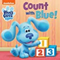 Count with Blue! (Blue's Clues & You) Board Book