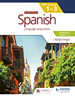 Spanish for the IB MYP 1-3 Emergent/Phases 1-2 (Myp by Concept)