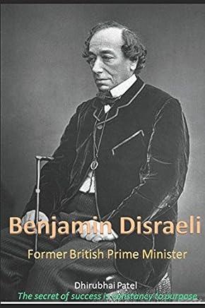 Benjamin Disraeli: Former British Prime Minister