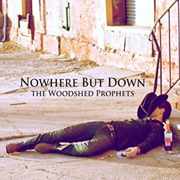 Nowhere But Down