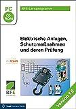 Elektrische Anlagen, Schutzmaßnahmen und deren Prüfung (Version 3.0)