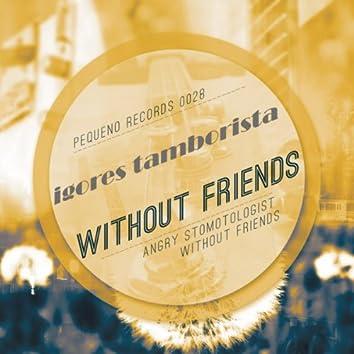 Without Friends E.P