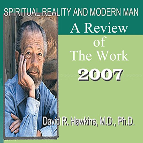 Spiritual Reality and Modern Man: A Review of the Work - 2007 audiobook cover art
