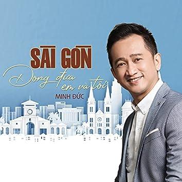 Sài Gòn Đong Đưa Em Và Tôi