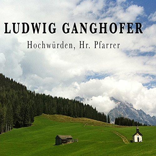 Hochwürden, Hr. Pfarrer audiobook cover art