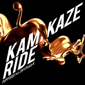 KAMIKAZE RIDE (feat. JIN & Pinkie K)