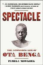 Spectacle: The Astonishing Life of Ota Benga