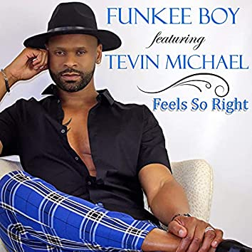 Feels So Right (feat. Tevin Michael)