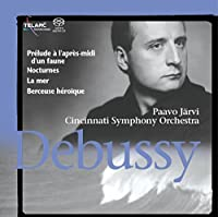 Debussy: Prelude to the Afternoon of a Faun / Nocturnes / La Mer / Berceuse Heroique (2005-03-22)