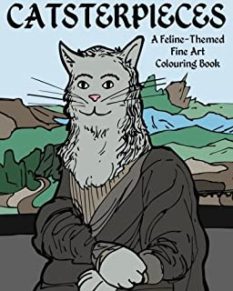 Catsterpieces: A Feline-Themed Fine Art Colouring Book
