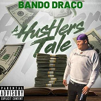 A Hustlers Tale