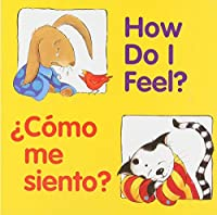 How Do I Feel? / ¿Cómo me siento? (Good Beginnings)