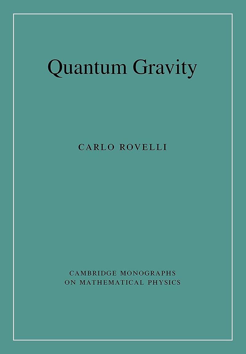 遅い抽選シソーラスQuantum Gravity (Cambridge Monographs on Mathematical Physics)