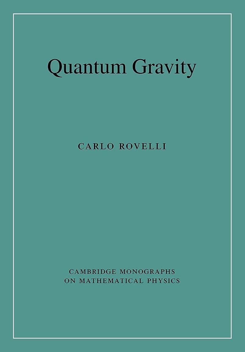 貪欲仮装ウサギQuantum Gravity (Cambridge Monographs on Mathematical Physics)