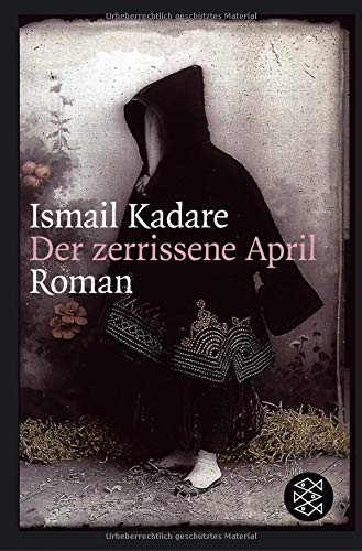 Der zerrissene April: Roman