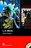 Macmillan Readers L A Movie Upper Intermediate Pack