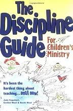 The Discipline Guide for Children's Ministry