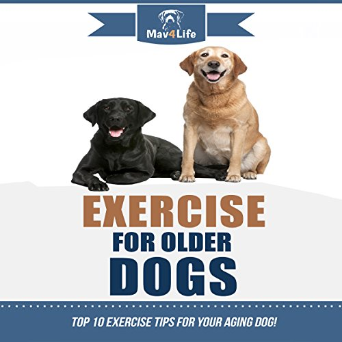 Exercise for Older Dogs audiobook cover art