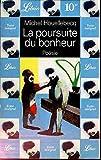 La poursuite du bonheur - Librio - 01/01/2000