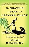 The Grave's a Fine and Private Place: A Flavia de Luce Novel - Alan Bradley