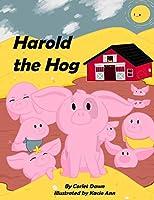 Harold the Hog: Is a Snob