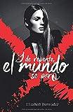 Y de repente, el mundo se paró (Spanish Edition)