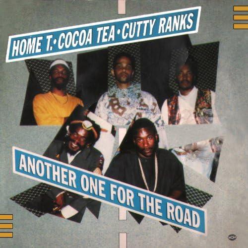 Home T, Cocoa Tea, Cutty Ranks