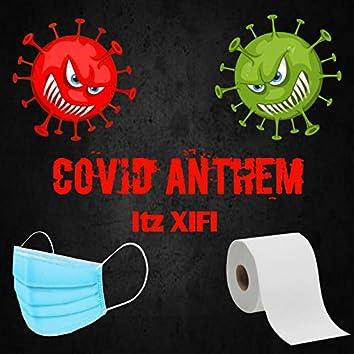 Covid Anthem
