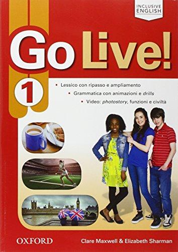 Go live. Student's book-Workbook-Extra. Per la Scuola media. Con espansione online: Go live. Student's book-Workbook-Extra. Per la ... Book, Workbook, Ebook, [Lingua inglese]: Vol. 1