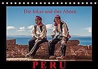 Peru, die Inkas und ihre Ahnen (Tischkalender 2022 DIN A5 quer): Fotoaufnahmen bekannter Inkastaetten und der heutigen nachfolgenden Indio Bevoelkerung in den Anden Perus (Monatskalender, 14 Seiten )
