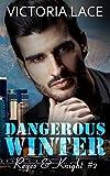 Dangerous Winter: (Reyes & Knight T2)