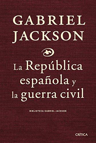 La República española y la guerra civil