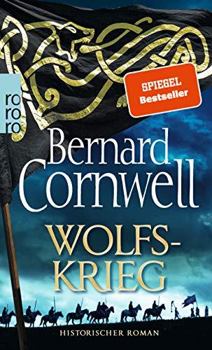 Wolfskrieg (Die Uhtred-Saga, Band 11)