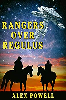 Rangers Over Regulus by [Alex Powell]