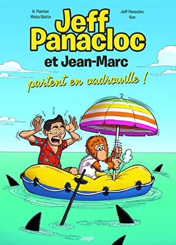 Jeff Panacloc et Jean-Marc - tome 2 Partent en vadrouille ! (02)