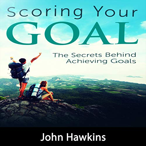 Scoring Your Goal audiobook cover art
